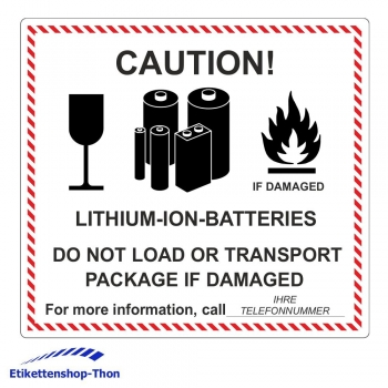 """CAUTION! LITHIUM-ION-BATTERIES"" inkl. Telefonnummer - 120 x 110 mm - 500 Stück"